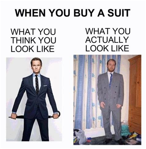 Suit Meme - what you think you look like vs what you actually look