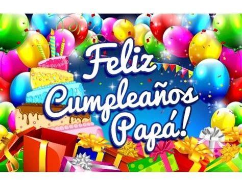 postales para mi papi feliz cumplea 241 os pap 225 dedicatorias para un cumplea 241 os