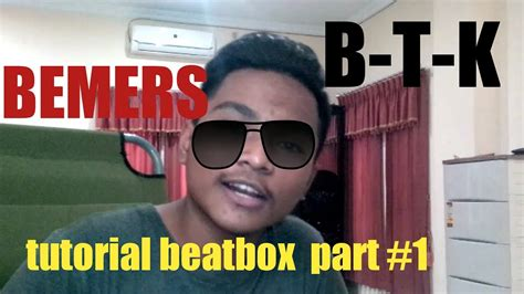 beatbox tutorial part 1 bemers tutorial beatbox part 1 youtube
