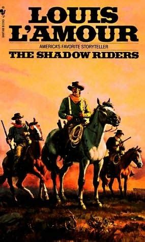 film cowboy amour legends of the old west the shadow riders louis l amour