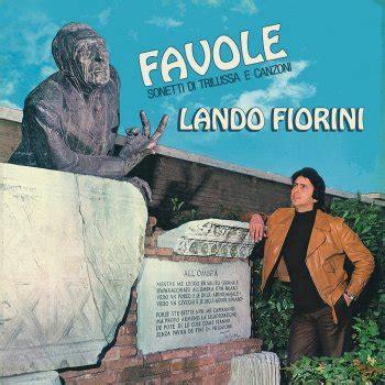 canzoni romane testi lando fiorini tutti i testi delle canzoni lyrics mtv
