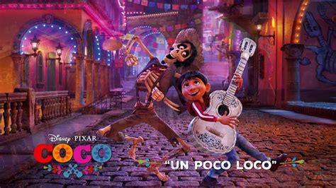 coco un poco loco mp3 quot un poco loco quot song snippet disney pixar s coco youtube