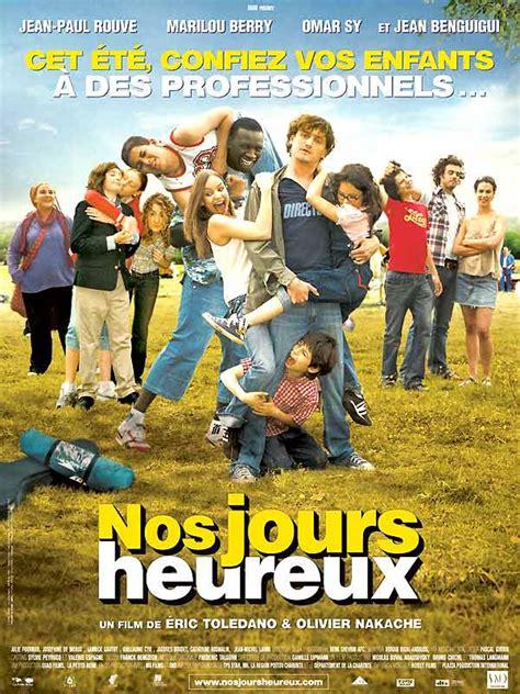 film comedie francaise streaming nos jours heureux film 2006 allocin 233