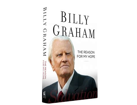 The Reason For My Salvation By Billy Graham Ebooke Book billy graham s 32nd book the reason for my salvation