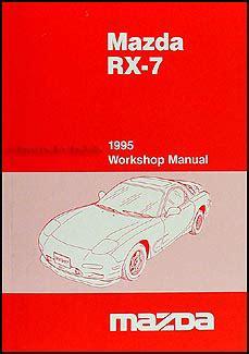 motor auto repair manual 1995 mazda rx 7 electronic valve timing 1995 mazda rx 7 repair shop manual original
