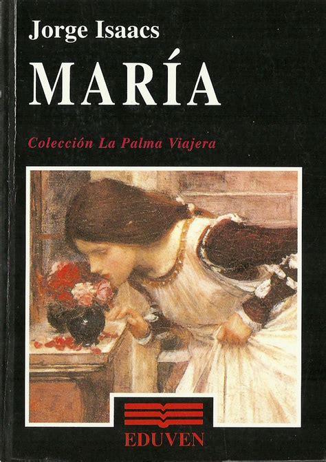 imagenes sensoriales de la novela maria caracter 237 sticas de la novela rom 225 ntica a trav 233 s de mar 237 a