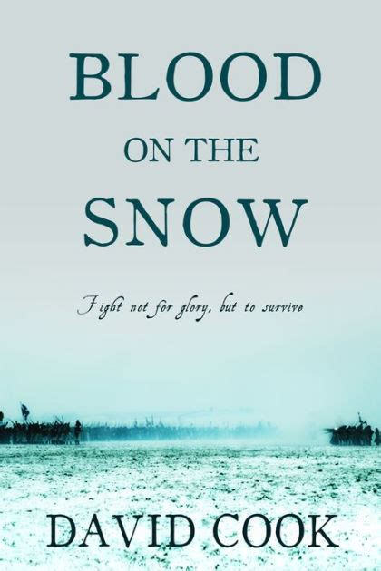 libro blood on snow blood on the snow by david cook nook book ebook barnes noble 174