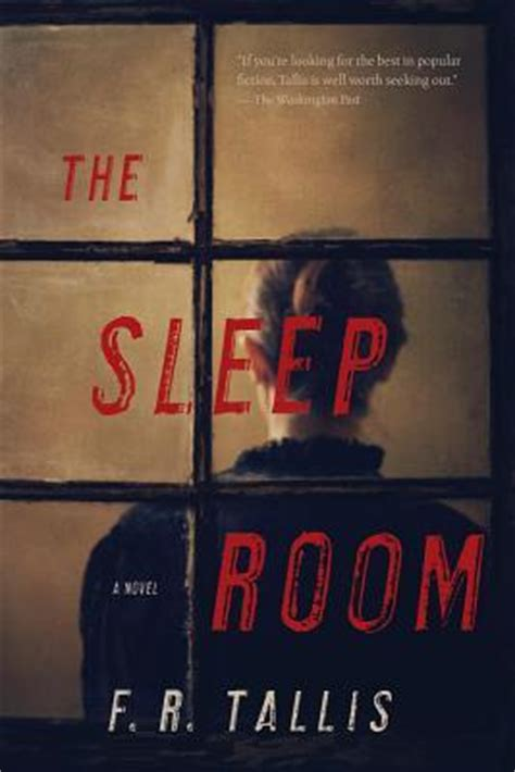 in the room where you sleep the sleep room by f r tallis reviews discussion bookclubs lists