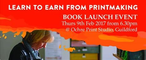 Learn To Earn From Printmaking book launch learn to earn from printmaking thu 9th feb magenta sky