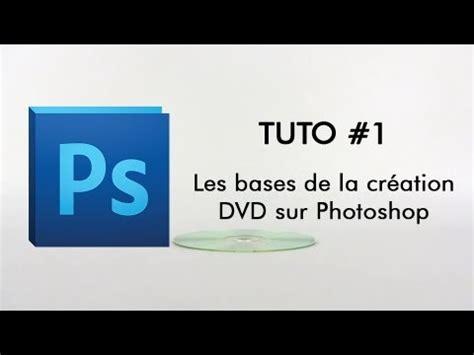 format jaquette dvd photoshop fox dvd tuto 1 les bases de la jaquette sur photoshop