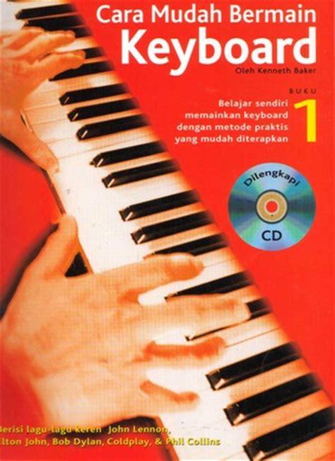 Buku Mahir Bermain Keyboard Vn cara mudah bermain keyboard buku 1 by kenneth baker reviews discussion bookclubs lists