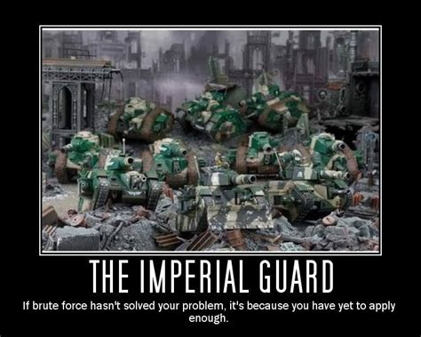 40k Memes - remember quot the imperial guard quot pic of the day spikey bits
