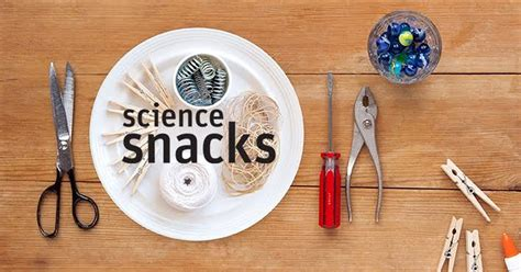 science snacks projects  activities