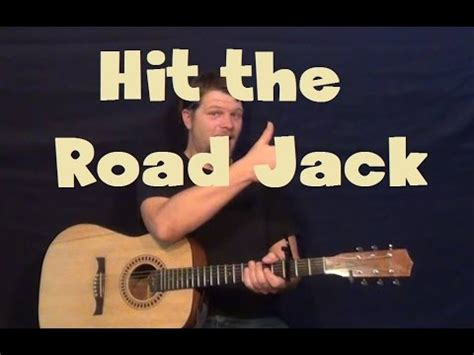 fingerstyle tutorial hit the road jack hit the road jack ray charles easy guitar lesson strum