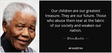 nelson mandela quote our children are our greatest