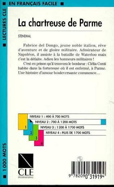 libro lectures cle en francais livre lectures cle en francais facile 1000 mots la chartreuse de parme stendhal