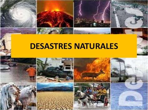 imagenes naturales definicion desastres naturales