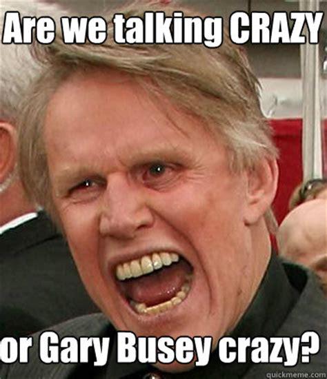 Gary Busey Meme - clemson syracusefan com