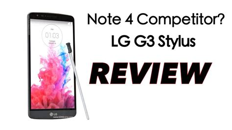 Lg G3 Stylus Review Specs Features Hd