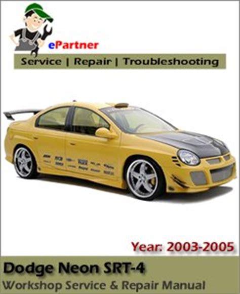 free auto repair manuals 2005 dodge neon user handbook dodge neon srt 4 service repair manual 2003 2005 automotive service repair manual