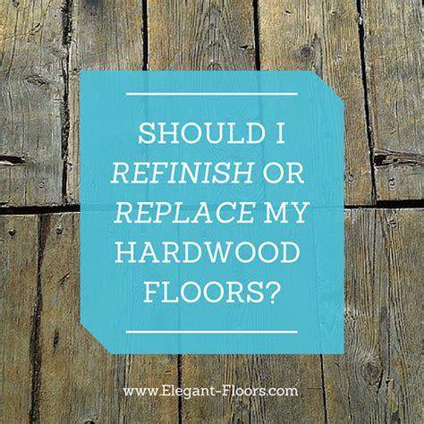 How Often Should You Refinish Hardwood Floors by Should You Refinish Or Replace Your Hardwood Floors