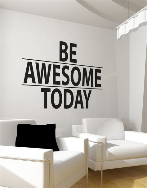 wall stickers quotes be awesome today motivational quote wall decal sticker