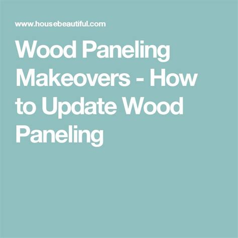 how to update wood paneling 1000 ideas about wood paneling makeover on pinterest