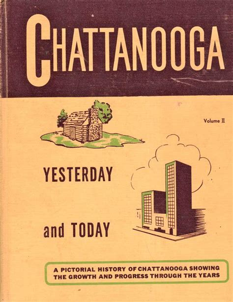 yesterday books chattanooga yesterday and today volume ii by heiner paul