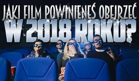 quiz jaki film powinienes obejrzec jaki film powinieneś obejrzeć w 2018 roku