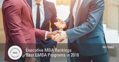 Best Executive Mba Europe by Executive Mba Rankings Best Emba Programs In 2018