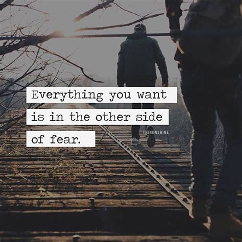 The Other Side Of Fear everything you want is in the other side of fear pictures