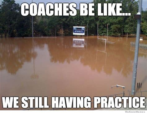 Band Practice Meme - best 20 coaches be like ideas on pinterest funny cheer