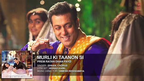 full hd video prem ratan dhan payo murli ki taanon si full hd song prem ratan dhan payo