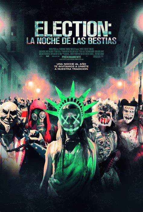 la noche de la election la noche de las bestias trailer final espa 241 ol hd trailers y estrenos