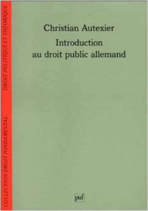 introduction a la psychanalyse trad de l allemand avec l autorisation de l auteur classic reprint edition books introduction au droit allemand