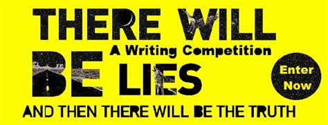 There Will Be Lies winners of the there will be lies writing competition