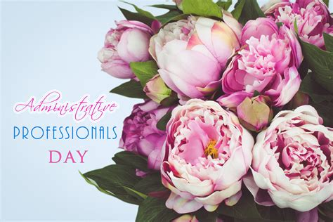 administrative professionals day        celebrated