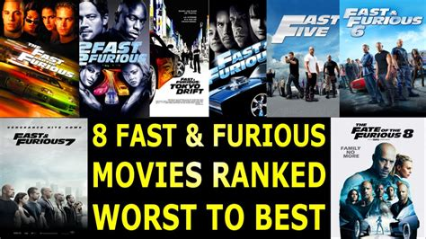 fast and furious movies ranked 8 fast furious movies ranked worst to best youtube