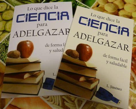 nuevo libro lo que dice la ciencia para adelgazar de forma f 225 cil y saludable el nutricionista lo que dice la ciencia para adelgazar libro buenaforma estudio de entrenamiento personal