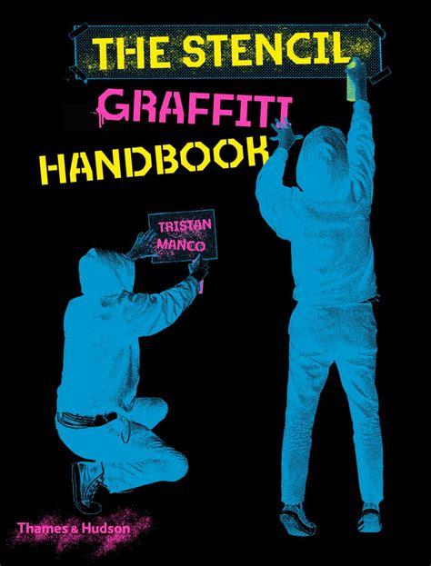stencil graffiti companion   book  tristan manco