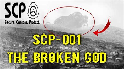 The Broken God scp 001 the broken god object class maksur church of