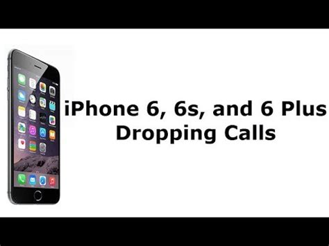 iphone 6 keeps dropping cutting out during phone calls here s the fix