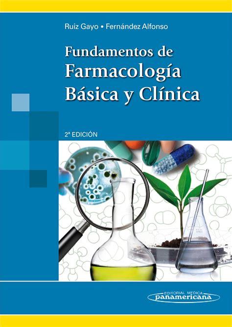 libro los fundamentos de la ruiz fundamentos de farmacologia basica y clinica