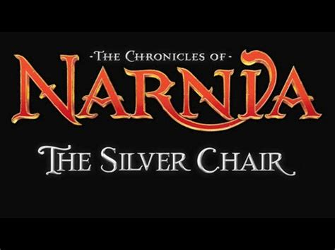 narnia the silver chair trailer hd the chronicles of narnia 4 the silver chair unofficial