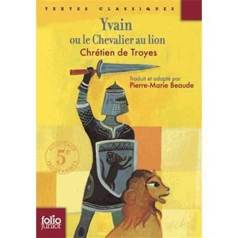 2218747154 le chevalier au lion yvain yvain ou le chevalier au lion livre romans en poche
