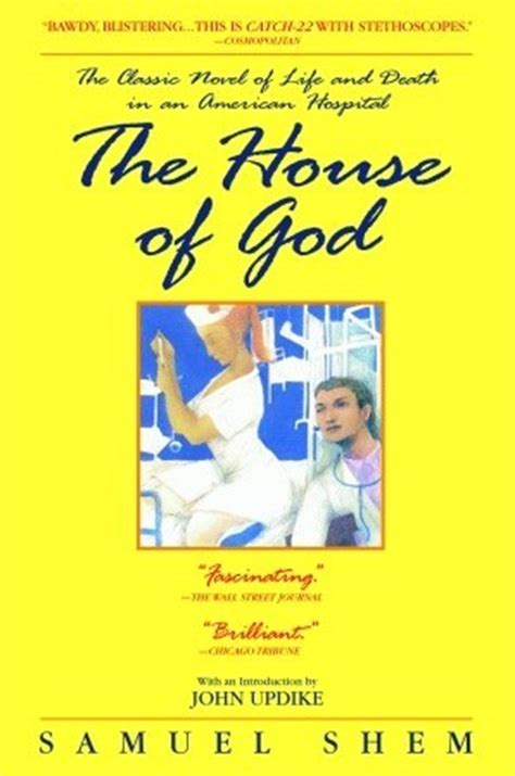 the house of god the house of god by samuel shem reviews discussion bookclubs lists