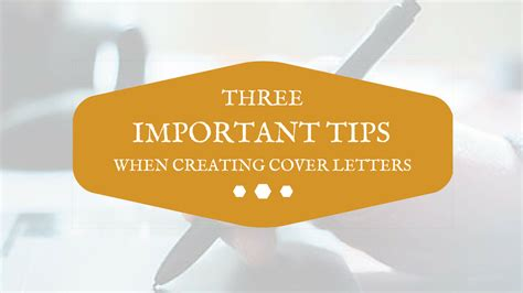 Important Cover Letter Tips 3 Important Tips When Creating Cover Letters