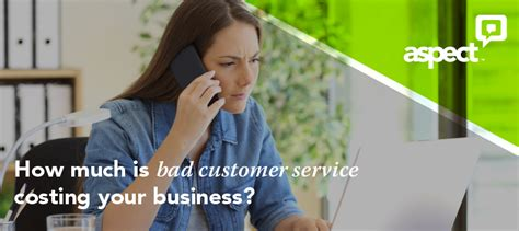 how much is a service is bad customer service costing your business aspect blogs