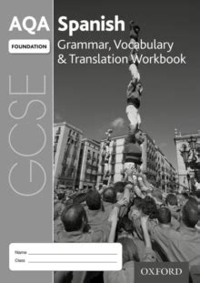 aqa gcse spanish foundation 0198365861 aqa gcse spanish foundation grammar vocabulary translation workbook pack of 8 samantha