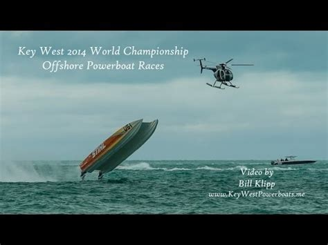 key west boat race youtube key west world chionship offshore powerboat races by